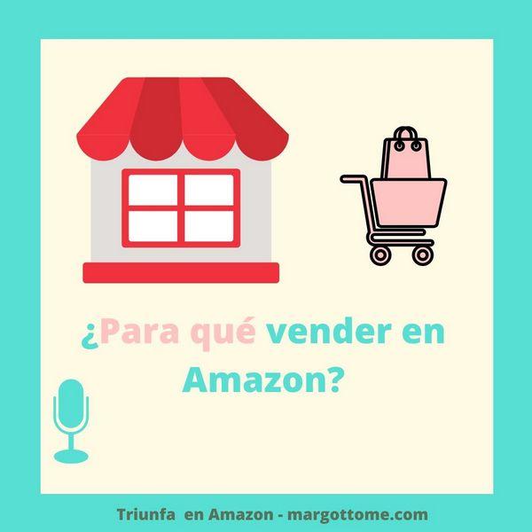 Cual es tu motivo para empezar a vender en Amazon
