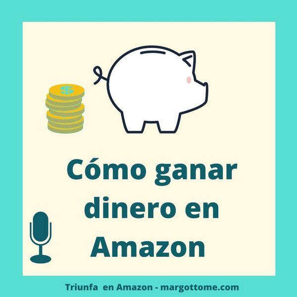 Cómo puedo gererar ingresos en Amazon