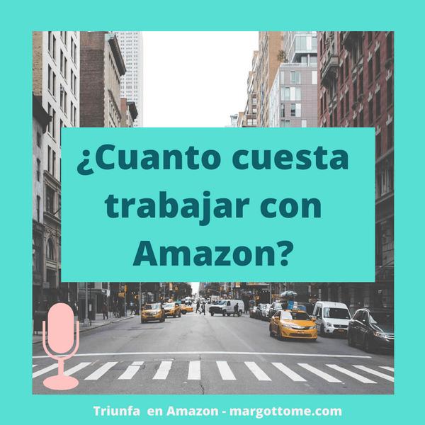 Cuánto cuesta trabajar con Amazon