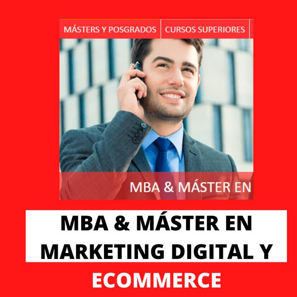 Master y Mba en Marketing digital
